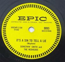 Somethin' Smith The Redheads MY BABY JUST CARES / IT'S A SIN TO Epic 9093 78 rpm