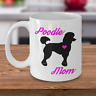 Poodle Mug - Poodle Mom - Cute Coffee Cup Gift For Dog Lovers