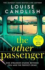 The Other Passenger: Brilliant, twisty, unsettling, suspe. by Candlish, Louise