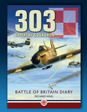 303 Polish Squadron - Battle of Britain diary