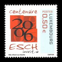 Luxembourg 2006 - 100th Anniv of the Town of Esch-sur-Alzette - Sc 1186 MNH