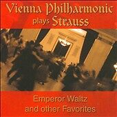 Vienna Philharmonic Plays Strauss: Emperor Waltz and other Favorites  Audio CD