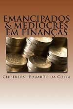 NEW emancipados & mediocres em financas (Volume 1) (Portuguese Edition)