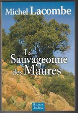 La sauvageonne des Maures Michel Lacombe