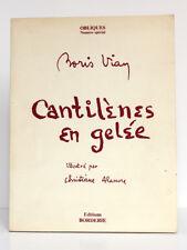 Cantilènes en gelée. Illustr.Christiane ALANORE. Borderie - Obliques, 1978.