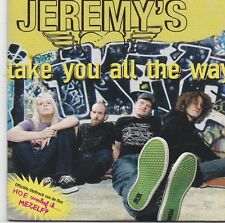 Jeremys-Take You All The Way cd single