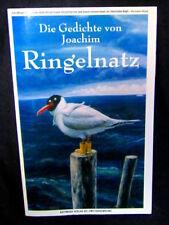 Die Gedichte von Joachim Ringelnatz. - hrsg.v. F. & K. Eycken