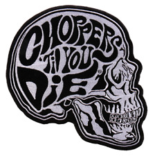 Choppers Till You Die Skull Rider Motorcycle Uniform Patch