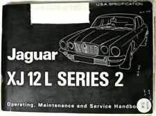 JAGUAR XJ12 serie L 2 1973 A.179/1 USA SPEC ORIGINALI Proprietari Manuale per auto