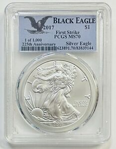 2017 $1 Silver Eagle PCGS MS70 First Strike Black Eagle 1 of 1,000