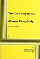 Life and Death of Almost Everybody by David Campton, Campton, David