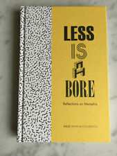 LESS IS A BORE SOTTSASS MENDINI Reflections on Memphis design