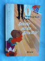 """Zdenko von Kraft: Aufruhr auf der """"Alten Welt"""" Herold-Verlag 1956 Kinderbuch"""