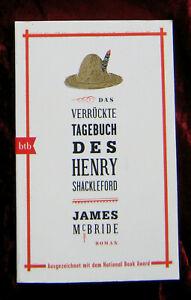 Roman:  JAMES McBRIDE  Das verrückte Tagebuch des Henry Shackleford