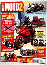 Moto 2 N°224; Yamaha X J6 et diversion/ XJ6/ FZ6 78 Ch/ Yamaha R1/ BMW K 1300