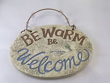 """Grasslands road """"be warm be welcome� sign stone plaque beach beige nautical"""
