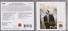 Harry Allen. Hey, Look Me Over. Joe Cohn Joel Forbes Chuck Riggs 2006 JZ2.22
