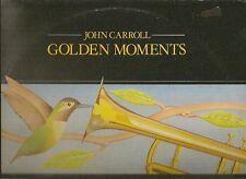 JOHN CARROLL LP ALBUM GOLDEN MOMENTS