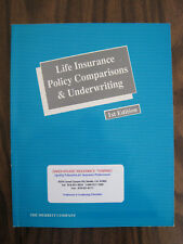 Life Insurance Policy Comparisons & Underwriting 1st Edition