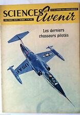SCIENCES ET AVENIR 2/1957; Les derniers chasseurs pilotés/mariage dangereux héré