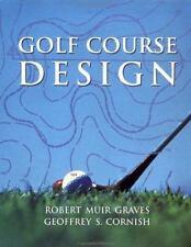 Golf Course Design (Academy Editions), Cornish, Geoffrey S., Graves, Robert Muir