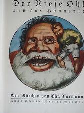 Bärmann Christian il gigante OHL e il hannesle 1925 smarrito libro per bambini!!!