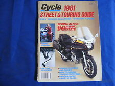 CYCLE MAGAZINE-1981 STREET & TOURING GUIDE-BIKES-ACCESSORY CATALOG-HONDA GL500