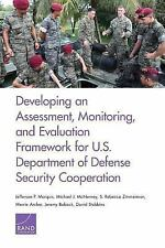 Developing an Assessment, Monitoring, and Evaluation Framework for U.S.