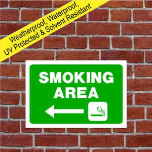 Smoking area sign or sticker with Left arrow 9058WGR durable & weatherproof