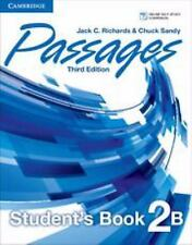 Passages Level 2 Student's Book B With Online Workbook B: By Jack C. Richards...