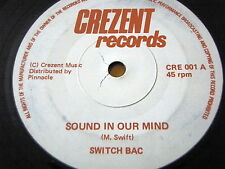 """SWITCH BAC - SOUND IN OUR MIND  7"""" VINYL"""