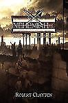 Nehemiah... : More Than a Wall Builder by Robert Clayton (2009, Paperback)