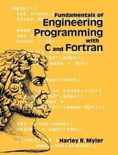 Fundamentals of Engineering Programming with C and Fortran by Myler, Harley R.