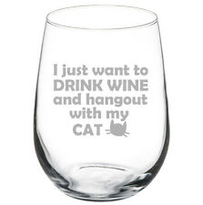 Stemless Wine Glass Goblet 17oz Funny Drink Wine And Hangout With My Cat