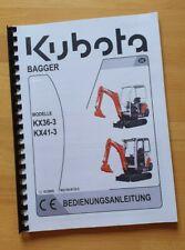 Bedienungsanleitung / Betriebsanleitung für Kubota KX36-3, KX41-3 Minibagger