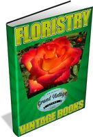 FLORISTRY COLLECTION - 40 VINTAGE BOOKS ON DVD - flower arranging, floriculture