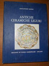 C.BARILE - ANTICHE CERAMICHE LIGURI, MAIOLICHE DI ALBISOLA - SCHEIWILLER, 1965