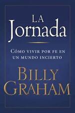 La Jornada: Como Vivir por Fe en un Mundo Incierto (Spanish Edition)-ExLibrary