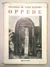 Oppède - Consuelo de Saint Exupéry w/ Illustrations by the Author 1945 Softcover