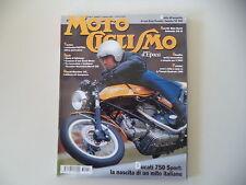 MOTOCICLISMO D'EPOCA 2/2003 DUCATI 750 SPORT/MORINI SETTEBELLO 250/BIANCHINA 125
