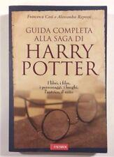 GUIDA COMPLETA ALLA SAGA DI HARRY POTTER F. Cosi A. Repossi VALLARDI 2008