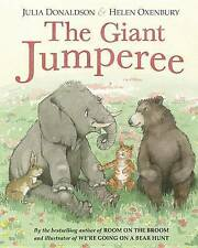 The Giant Jumperee by Donaldson, Julia -Hcover