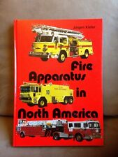 Fire Apparatus in North America Book by Jurgen Kiefer