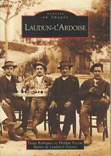 "Livre Régional "" Laudun-L'Ardoise Diégo Rodrigue 2005 ( 1885 ) Book"