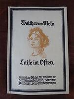 Luise im Osten - Walther von Mollo - Flemmings Bücher German von Schmidt 1922 xx