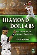 Diamond Dollars: The Economics of Winning in Baseball by Gennaro, Vince, Good Bo
