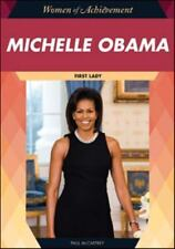 Michelle Obama: First Lady (Women of Achievement)-ExLibrary