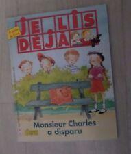 Je lis déjà 80 Monsieur Charles a disparu