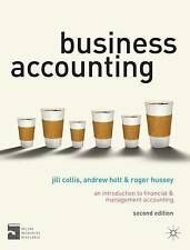 Business Accounting: An Introduction to Financial and Management Accounting by