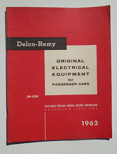 1962 Delco Remy Original Electrical Equipment for Passenger Cars booklet